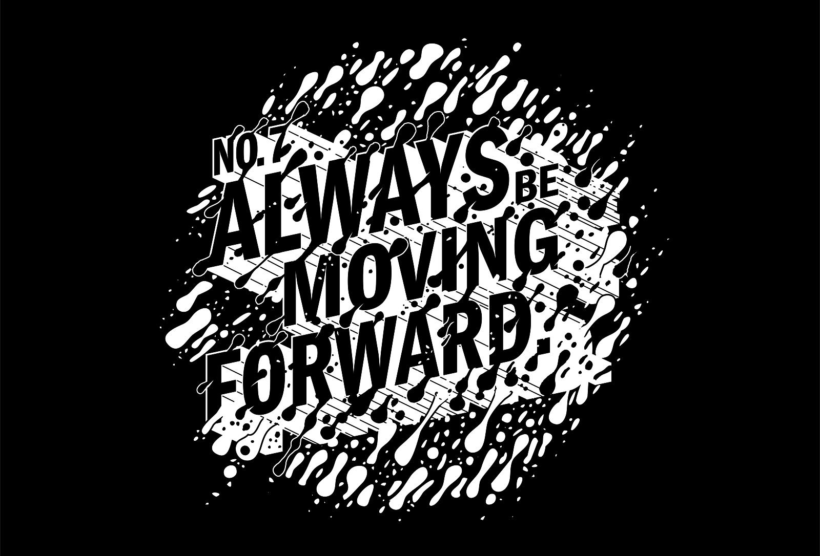 AlwaysBeMovingForward